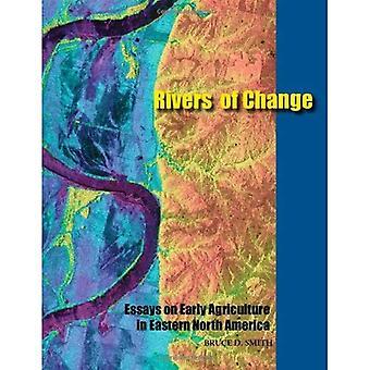 Rivers of Change: Essays über die frühen Landwirtschaft im Osten Nordamerikas