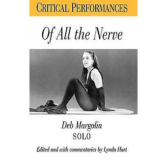 De todo el nervio Deb Margolin Solo por Hart & Lynda