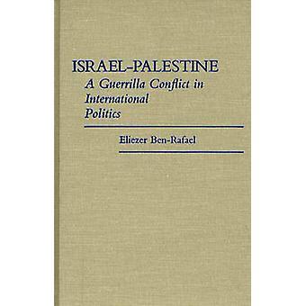 Schwelende A Guerilla-Konflikt in der internationalen Politik durch BenRafael & Eliezer