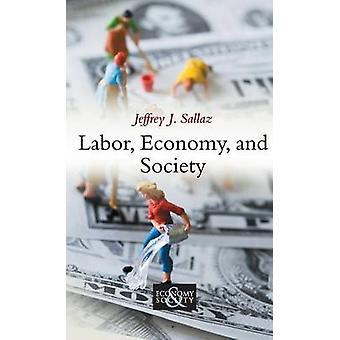 労働経済・社会の Sallaz ・ ジェフリー J