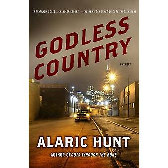 Godless Country by Hunt & Alaric