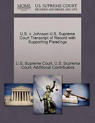 U.S. v. Johnson U.S. Supreme Court Transcript of Record with Supporting Pleadings by U.S. Supreme Court