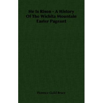 Er ist auferstanden, eine Geschichte der Osterfestspiele in Wichita Mountain von Bruce & Florenz Gilde