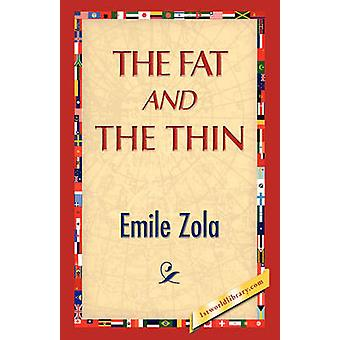 The Fat and the Thin by Zola & Emile