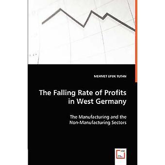 De vallende tarief van winsten in West-Duitsland, de nijverheid en de NonManufacturing sectoren door UFUK TUTAN & MEHMET