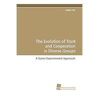 Die Entwicklung des Vertrauens und der Zusammenarbeit in verschiedenen Formationen von & Stefan Volk