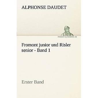 Fromont Junior Und Risler aîné bande 1 par Daudet & Alphonse
