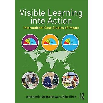 Visible Learning into Action - International Case Studies of Impact by