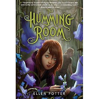 The Humming Room by Ellen Potter - 9781250016669 Book