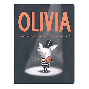 Olivia Saves the Circus by Ian Falconer - Ian Falconer - 978144241287