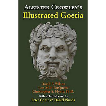 Aleister Crowley's Illustrated Goetia - Sexual Evocation (New edition)