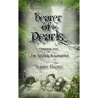 Bearer of the Pearls by Terry P Faust - 9781682010624 Book