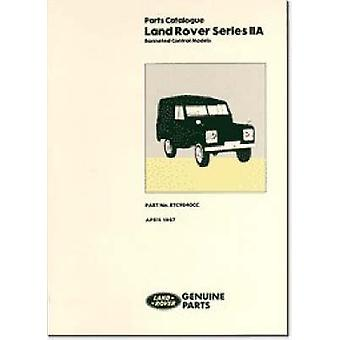 Land Rover Series 2A Bonneted Control Parts Catalogue by Brooklands B