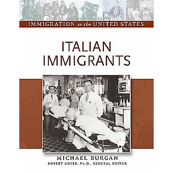 Italian Immigrants by Robert Asher - 9780816056811 Book
