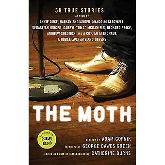 The Moth by Catherine Burns - George Dawes Green - Adam Gopnik - 9781
