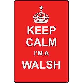 Keep Calm I'm A Walsh Car Air Freshener