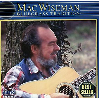 Mac Wiseman - Bluegrass Tradition [CD] USA import