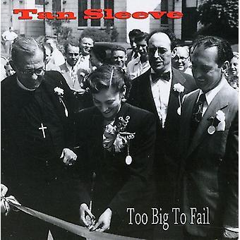 Tan ærme - Too Big to Fail [CD] USA import