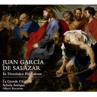 La Grande Chapelle/Angel Recasens - Juan Garc a De Salazar: In Dominica Palmarum [CD] USA import