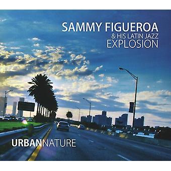 Sammy Figueroa & hans Latin Jazz Explosi - Urban Nature [CD] USA importerer