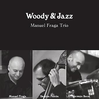 Gershwin / knibning / felter / Manuel Fraga Trio - Woody & Jazz [CD] USA import