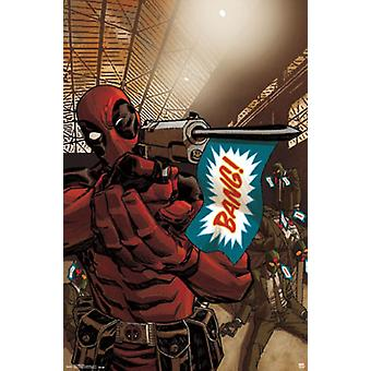 Deadpool - Bang Poster Poster Print