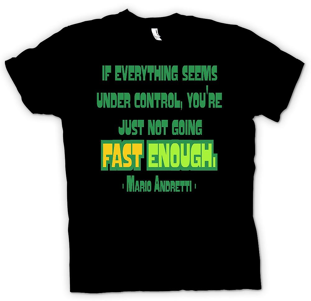 Womens T-shirt - Everything Under Control Quote - Mario Andretti