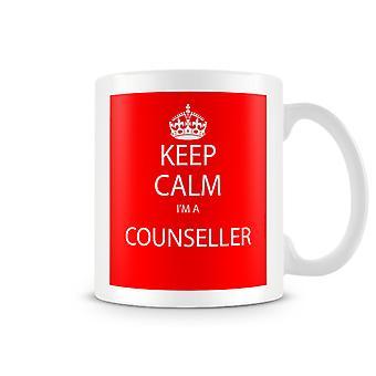 Keep Calm I'm A Counseller Printed Mug