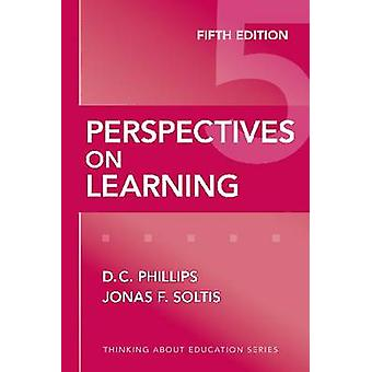 Perspectives on Learning (5th Revised edition) by D. C. Phillips - Jo