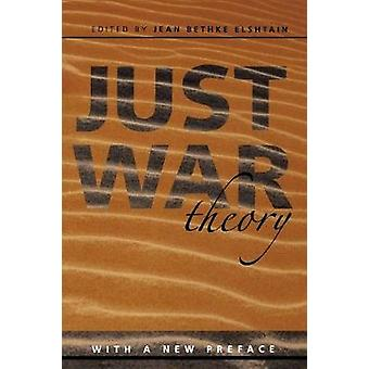 Just War Theory by Jean Bethke Elshtain - 9780814721872 Book