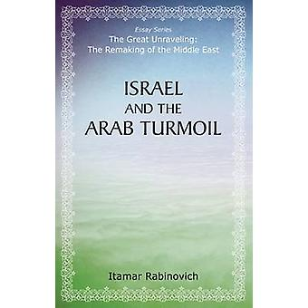 Israel and the Arab Turmoil by Itamar Rabinovich - 9780817917357 Book