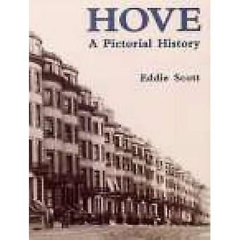 Hove - A Pictorial History by Eddie Scott - 9780850339819 Book