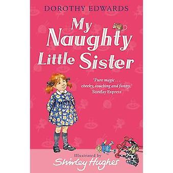 Ma petite soeur coquine par Dorothy Edwards - Shirley Hughes - 978140