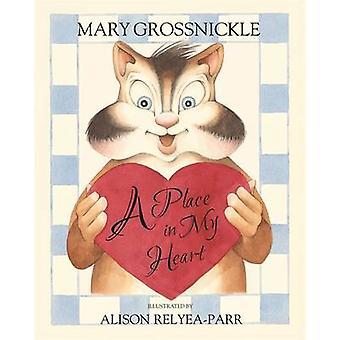 Ein Platz in meinem Herzen von Mary Grossnickle - Alison Relyea - 97818490577