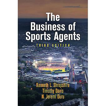 The Business of Sports Agents (3rd Revised edition) by Kenneth L. Shr