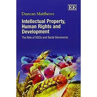 Intellectual Property - Human Rights and Development - The Role of NGO