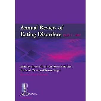 Revisão anual de transtornos alimentares - 2007 - parte 1 por Stephen Wonderlich