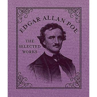 Edgar Allan Poe - The Selected Works by Running Press - 9780762454921