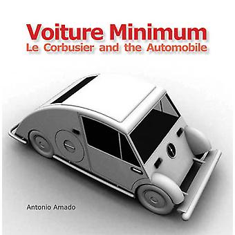 Voiture Minimum - Le Corbusier og Automobile af Antonio Amado - Pedersen