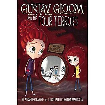 Gloom Gustav et les terreurs de quatre