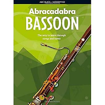 Abracadabra Bassoon: The Way to Learn Through Songs and Tunes: Pupil's Book (Abracadabra)