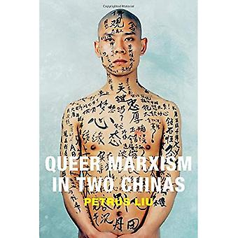 Queer Marxism in Two Chinas