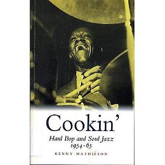 Cookin': Hardbop- och Soul Jazz 1954-65