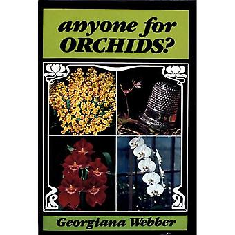 Anyone for Orchids?