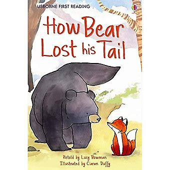 First Reading Level Two: How Bear Lost His Tail