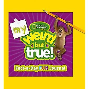 Weird But True 365 (National Geographic Kids)