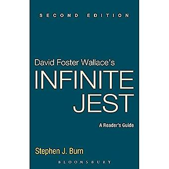 David Foster Wallace's Infinite Jest, Second Edition: A Reader's Guide