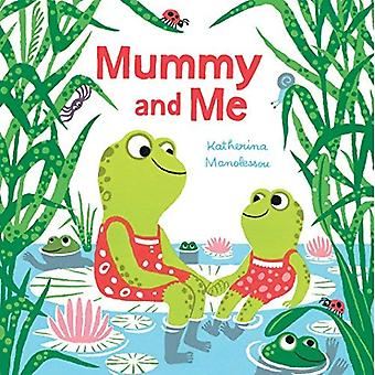 Mummy and Me [Board book]