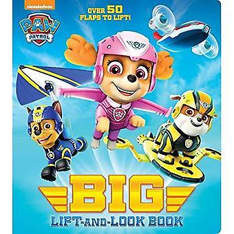 Patte de patrouille Big Lift-et-Conseil lookbook (patrouille Paw) (Big Lift-et-Look Book) [cartonné]