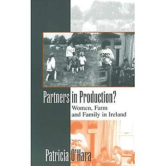 Partners in Production?: Women, Farm and Family in Ireland (Anthropology & Sociology)